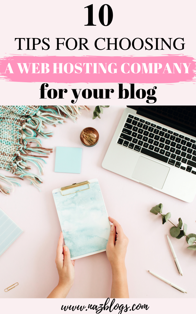 10 tips for choosing a web hosting company for your blog